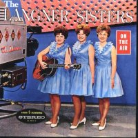 "Langner Sisters ""On The Air"""