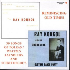 "Ray Konkol ""Reminiscing Old Time"""