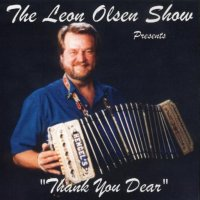"Leon Olsen Show Vol. 14 "" Presents Thank You Dear """