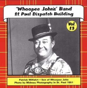 "Whoopee John Vol. 13 "" St. Paul Dispatch Bldg. """