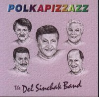 "Del Sinchak Band "" Polkapizzazz """
