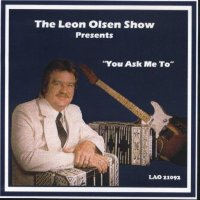 "Leon Olsen Show Vol. 8 "" Presents You Asked Me To """