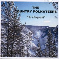 "Country Polkateers ""By Request"""