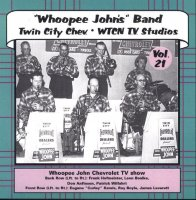 "Whoopee John Vol. 21 "" Twin City Chev. & WTCN TV Studios """