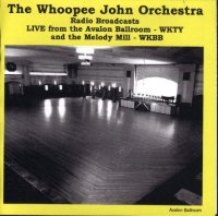 "Whoopee John Vol. 9 ""Avalon Ballroom & Melody Mill"""