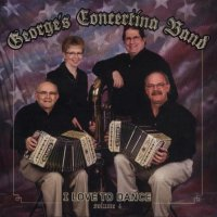 "George's Concertina Band Vol. 4 "" I Love To Dance """