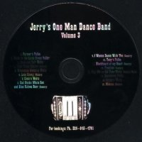 "Jerry Bierschbach Vol. 3 "" Jerry's One Man Dance Band """