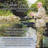 "Lester Schuft & The Country Dutchmen ""Hoolerie Polkas And Waltzes Down By The Riverside"""
