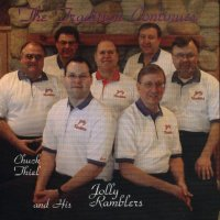 "Chuck Thiel And His Jolly Ramblers"" The Tradition Continues """