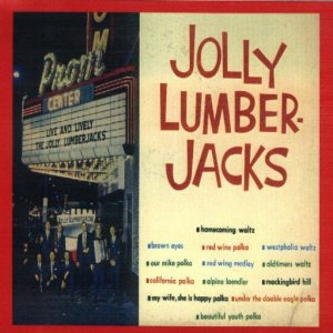 "Jolly Lumberjacks ""Live At The Prom Center"""