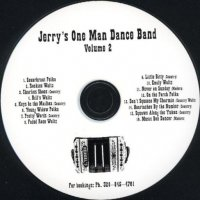 "Jerry Bierschbach Vol. 2 "" Jerry's One Man Dance Band """