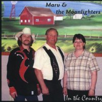 "Marv & The Moonlighters "" In The Country """