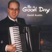 "David Austin "" It's A Good Day """