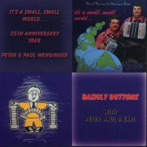 "Peter&Paul&TheWendingerBand ""It's ASmallWorld&BasicallyButtons"""