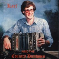 Karl And The Country Dutchmen