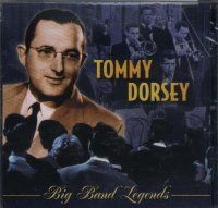 Tommy Dorsey - Big Band Ledgends