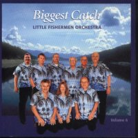 "Gordy Prochaska's Little Fishermen "" Vol. 6 "" ""Biggest Catch """