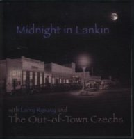 "Larry Rysavy "" Midnight In Lankin """