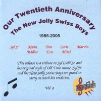 "New Jolly Swiss Boys""Our Twentieth Anniversary"" Vol.8"