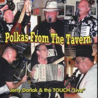 "Jerry Darlak & The Buffalo Touch "" Polkas From The Tavern """