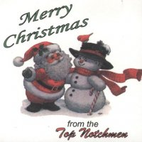 "Top Notchmen "" Merry Christmas """