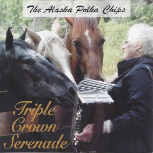 Alaska Polka Chips Triple Crown Serenade