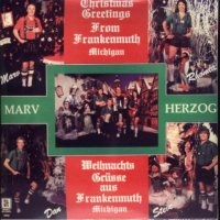 "Marv Herzog's CD# H-3002 ""Christmas Greetings From Frankenmuth"""