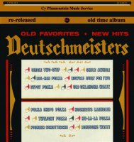 "Deutschmeisters "" Old Favorites - New Hits "" CPM 021"