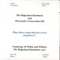 "Ridgeland Dutchmen ""Plays Those Songs That Have Been Forgotten"""