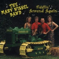 "Marv Nissel Vol. 19 "" Fiddlin Around Again """
