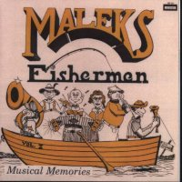 "Malek's Fishermen Vol. 4 "" Musical Memories """