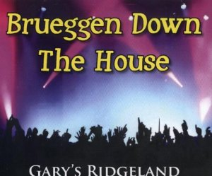 "Ridgeland Dutchmen "" Brueggen Down The House """