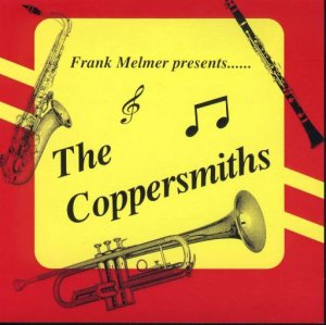 "Coppersmiths "" Frank Melmer Presents """