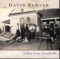 "David Slovak "" Echoes From Creechville """