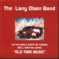 "Larry Olsen "" Old Time Music "" Vol. 7"