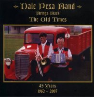 "Dale Pexa "" Bring Back The Old Times """
