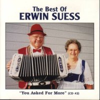"Erwin Suess Vol. 2 The Best Of Erwin Suess ""You asked For More"""