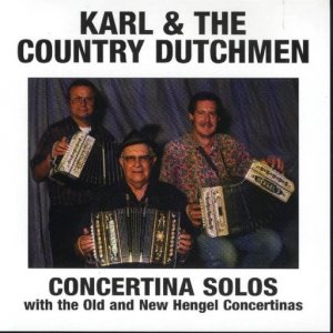 "Karl And The Country Dutchmen "" Concertina Solos """
