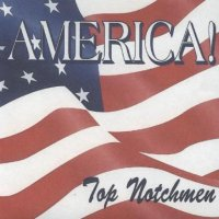 "Top Notchmen "" America """
