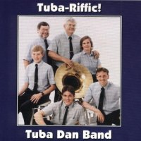 "Tuba Dan Band ""Tuba-Riffic"""