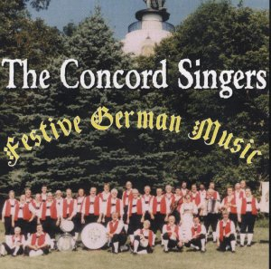 "Concord Singers "" Festive German Music """