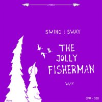 "Jolly Fishermen - CPM 020 ""Swing & Sway The Jolly Fishermen Way"""