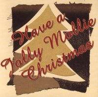 "Mollie Busta "" Have A Jolly Mollie Christmas """