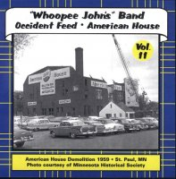 "Whoopee John Vol. 11 "" Occident Feed * American House """