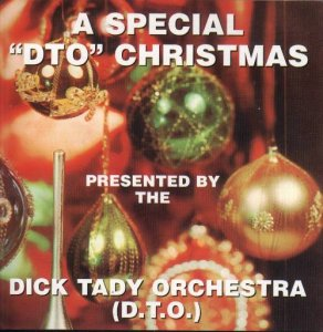 "Dick Tady "" A Special ""DTO Christmas """
