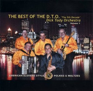 "Dick Tady "" The Best Of The D.T.O. "" "" The 5th decade "" Vol.1"