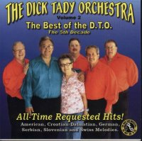 "Dick Tady "" The Best Of The D.T.O. "" "" The 5th decade "" Vol.2"