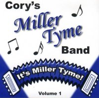 "Cory's Miller Tyme Band "" It's Miller Tyme """