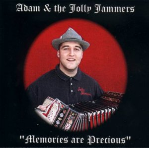 "Adam & The Jolly Jammers ""Memories Are Precious"""