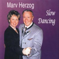 "Marv Herzog's CD# H-7781 "" Slow Dancing """